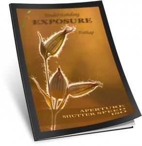 Nature Photography Simplified. Understanding Exposure, Aperture, Shutter Speed, ISO eBook. Written by Prathap.