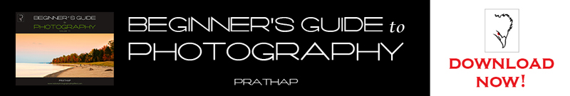 Beginners Guide to Photography. Free eBook on Photography for Beginners. Best Photography Free eBook. Written by Prathap
